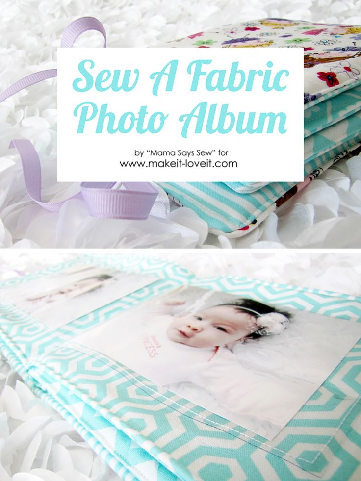 DIY Fabric Photo Album for Baby | Make It and Love It