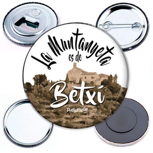 Chapas, abridores con imán, espejos, imanes La Muntanyeta es de Betxí. #regalosoriginales
