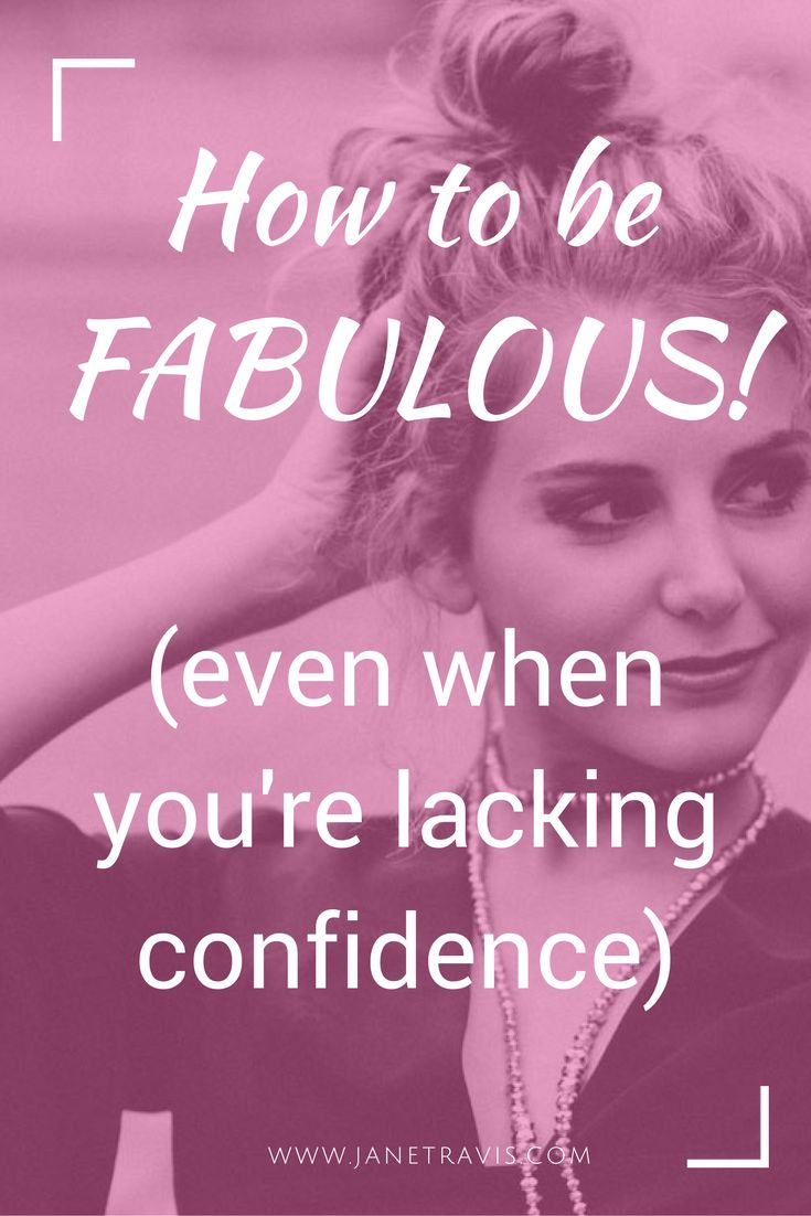 182 best self care blogs by jane travis images on pinterest mental how to be fabulous even when you lack confidence ccuart Images