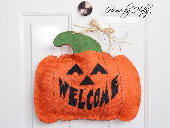 Welcome Pumpkin Burlap Door Hanger! Great for Halloween!