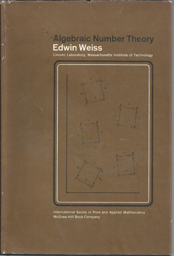 Algebraic Number Theory: Pure and Applied Mathematics Edwin