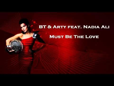 Nadia Ali - Must be the love