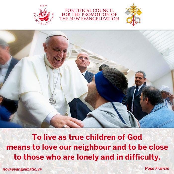 Love thy neighbour #PopeFrancis