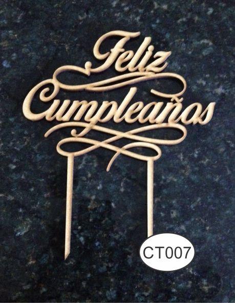 Cake Topper Feliz Cumpleaños  de MDF Crudo / Raw MDF Pedidos/InquirIes to: crearcjs@gmail.com