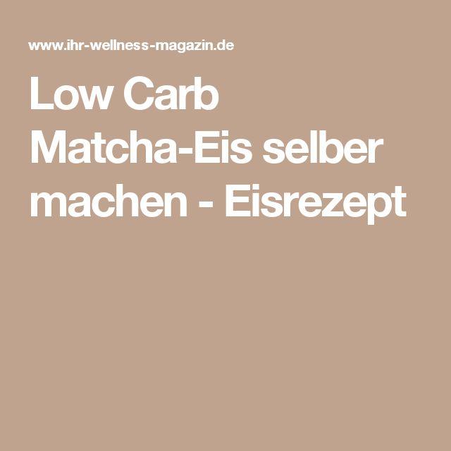 Low Carb Matcha-Eis selber machen - Eisrezept