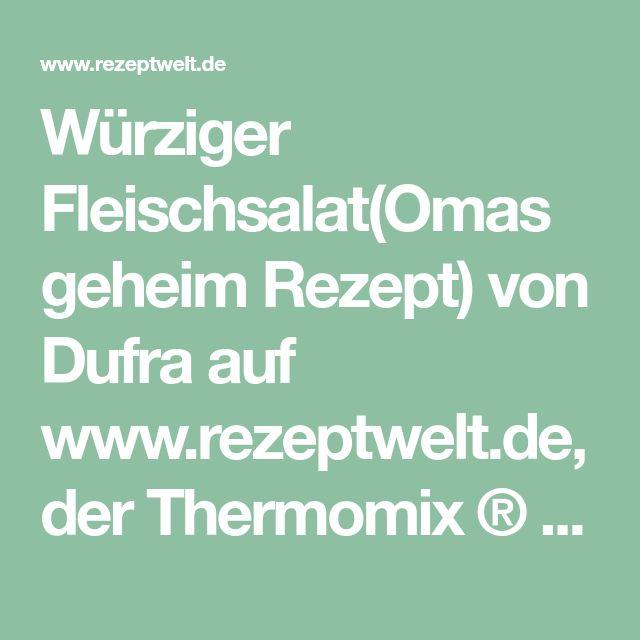 Würziger Fleischsalat(Omas geheim Rezept) von Dufra auf www.rezeptwelt.de, der Thermomix ® Community