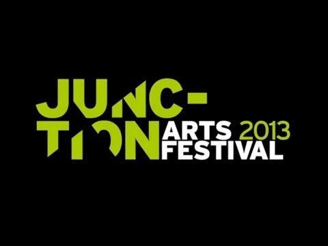 Junction Arts Festival 2013
