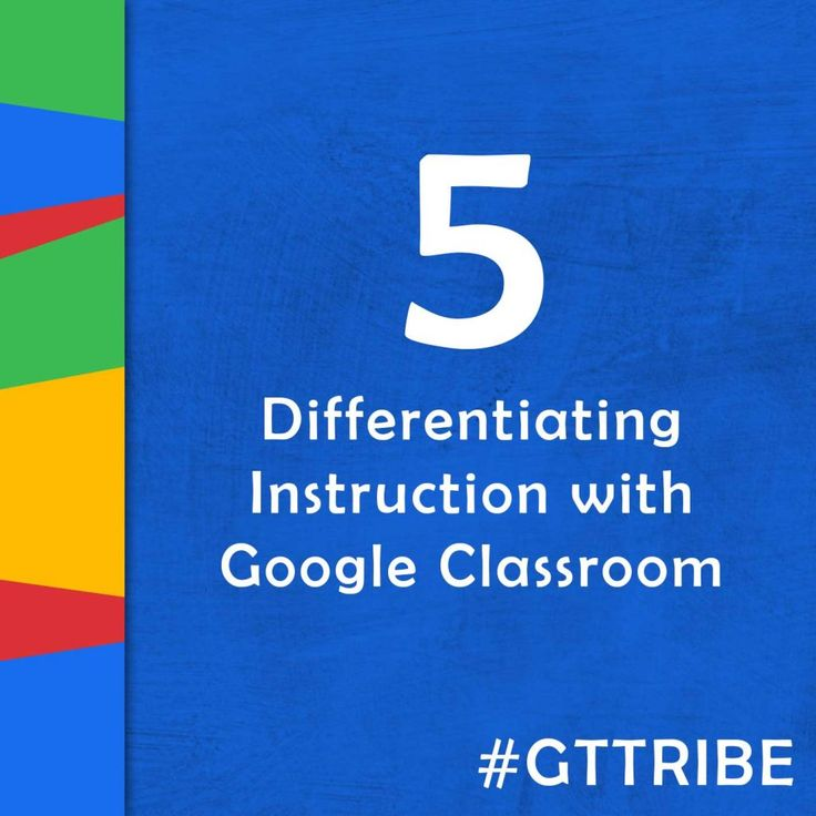 How to Differentiate With Google Classroom (Episode 5 of the Google Teacher Tribe Podcast)  In this episode, Matt and I discuss differentiation strategies with Google Classroom. We also have some Google news and updates to share, and some great resources from our blogs.