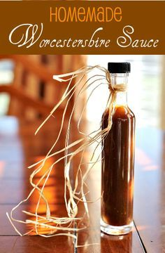 Worcestershire Sauce, using an easy recipe that beats any store-bought brand.     Prep time: 5 minutes.