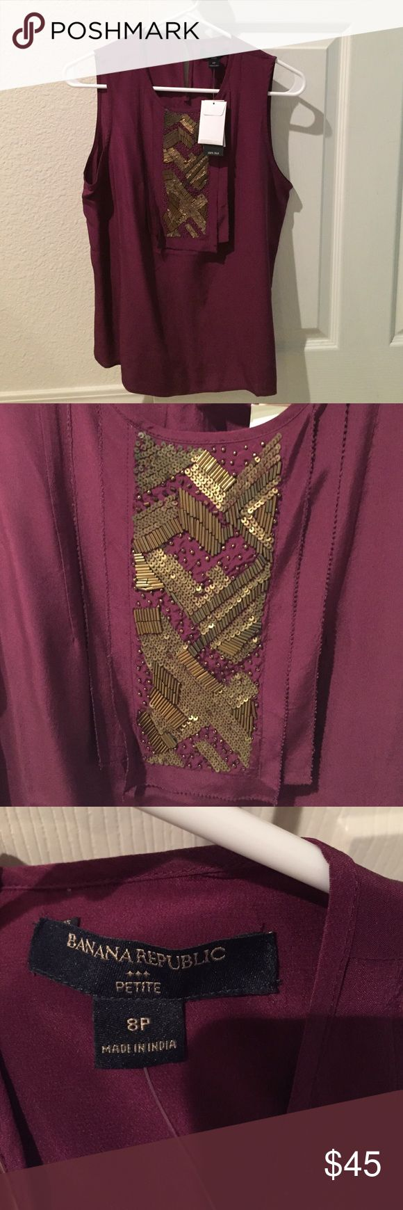 Banana Republic Top Brand new from Banana Republic! Still with tags! 💯% Silk! Gold beaded and sequined design in the front. Banana Republic Tops
