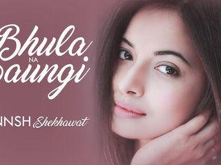 Bhula Na Paungi HD Video Song Annsh Shekhawat 2017 Kunaal Vermaa Rangon New Hindi Romantic Songs