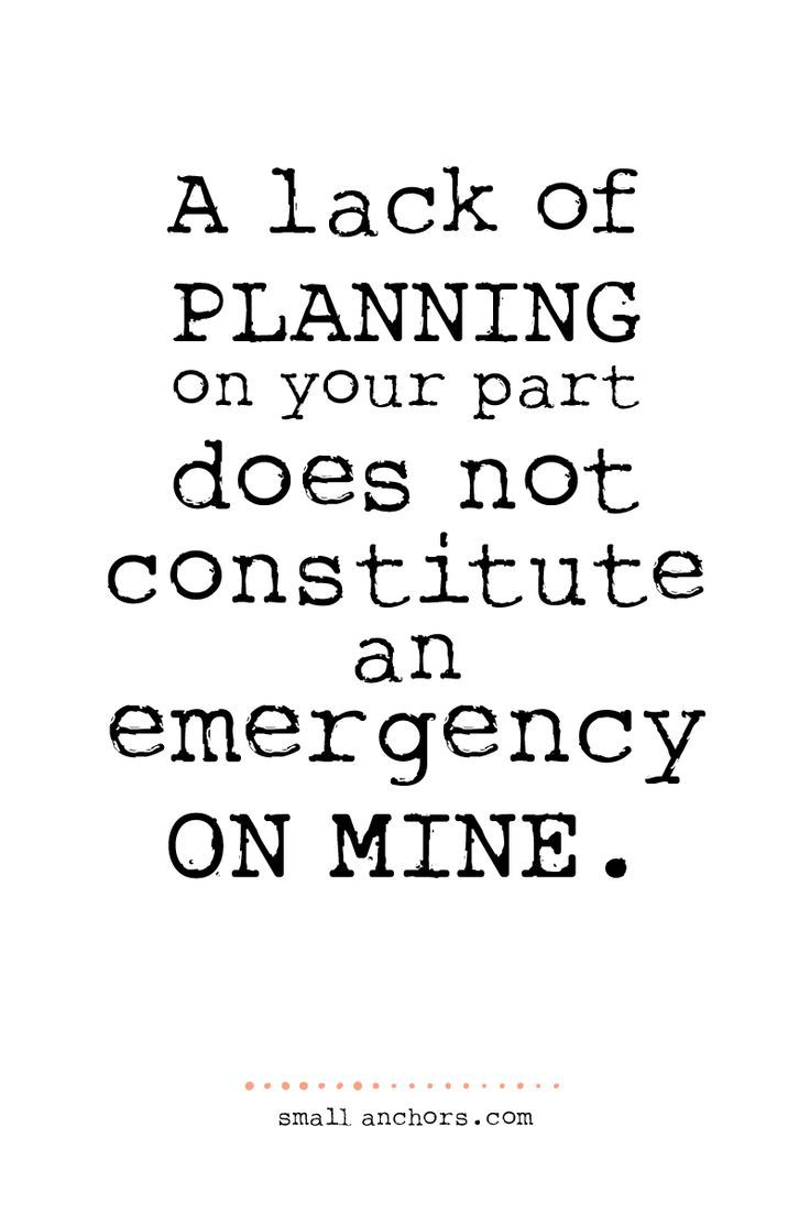 a lack of planning...