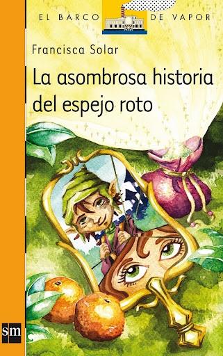 """""""La Asombrosa Historia del Espejo Roto"""", 2009."""