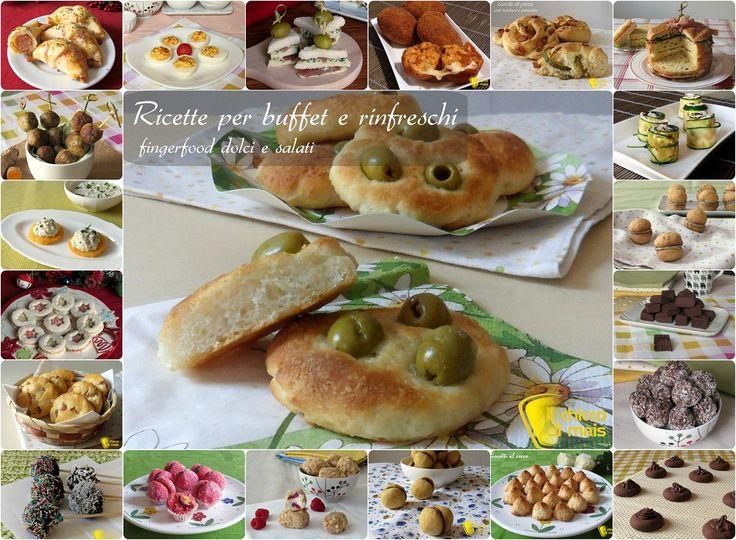 Ricette per buffet e rinfreschi (finger food dolci e salati). Ricette facili ed economiche per buffet, ricevimenti, comunioni, battesimi feste di compleanno