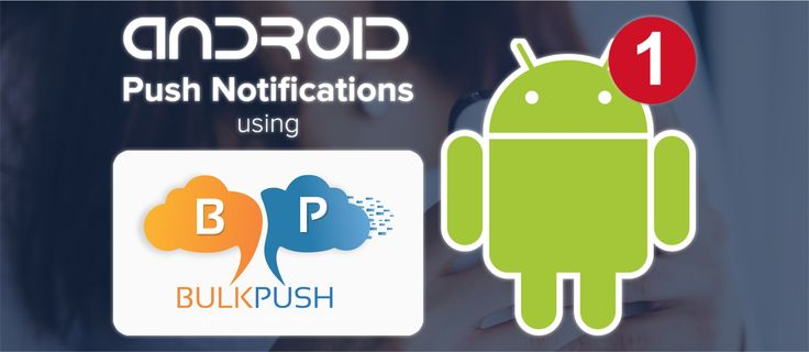 10 best Android Push Notifications images on Pinterest Android