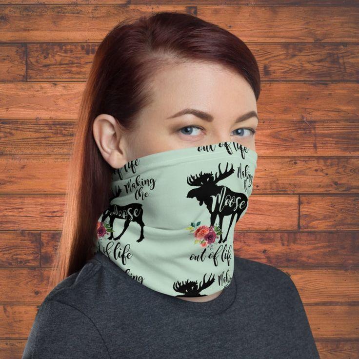 Making The Moose of Life Neck Gaiter Face Mask Washable