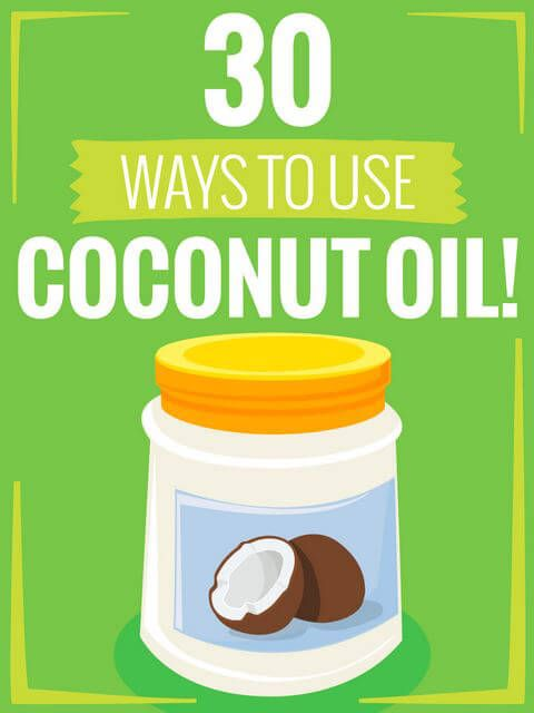 30 Ways to Use Coconut Oil the Worlds Best Cruelty-Free Cure-All