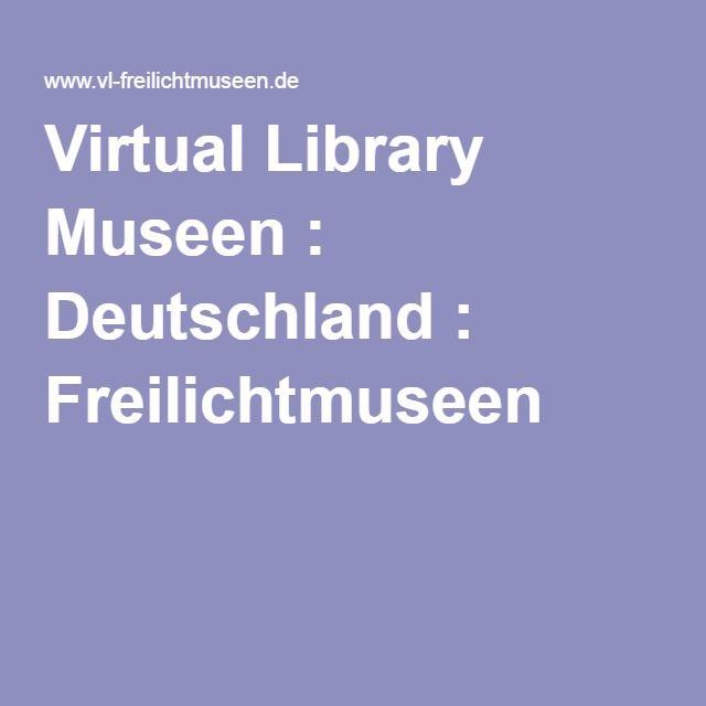 Virtual Library Museen : Deutschland : Freilichtmuseen