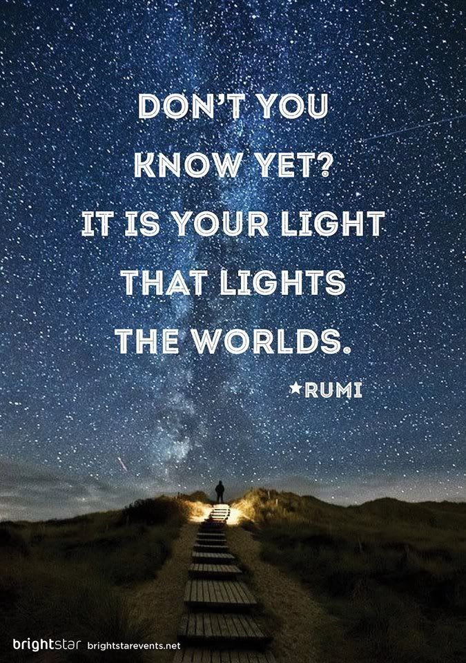 Rumi quotes - http://www.awakening-intuition.com/rumi-quotes.html