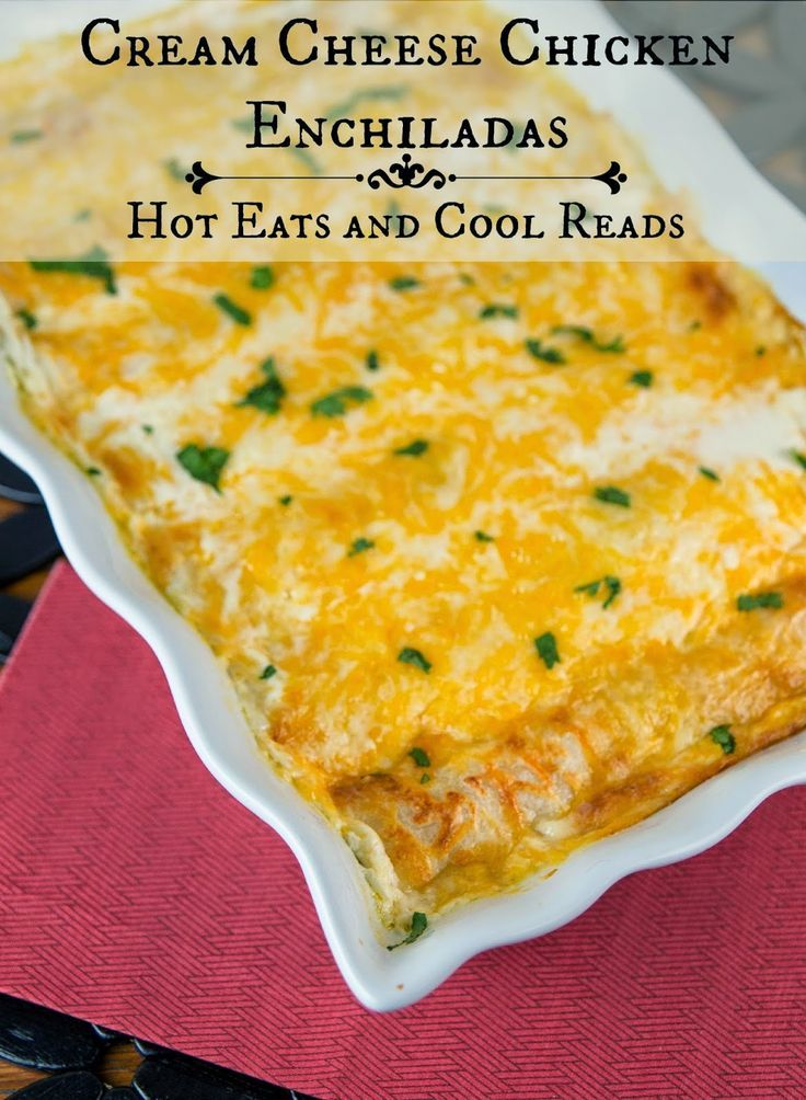 These chicken enchiladas are full of creamy, cheesy goodness! Sure to be a new family favorite! Cream Cheese Chicken Enchiladas from Hot Eats and Cool Reads!