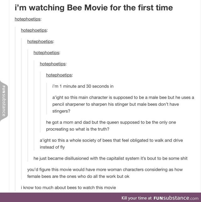 Bee Movie can Bee whatever it wants to Bee.