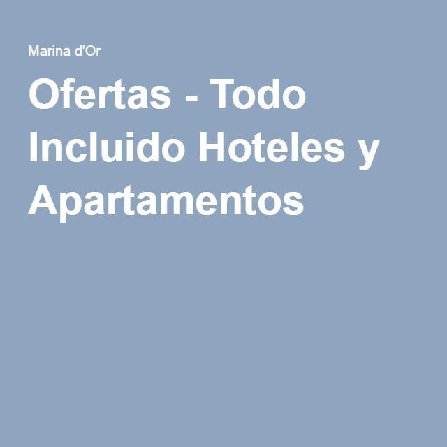 Ofertas - Todo Incluido Hoteles y Apartamentos