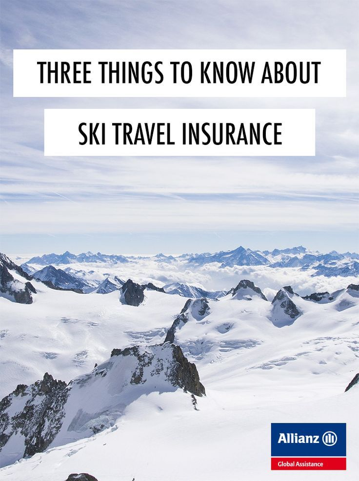 Three things you need to know before buying ski travel insurance
