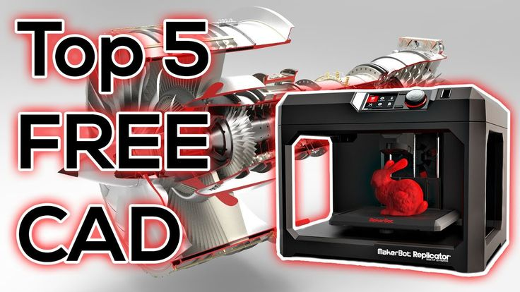 Top 5 FREE CAD Programs - for 3D Printing