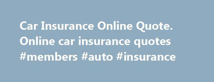 Best 25 Car Insurance Online Ideas On Pinterest The