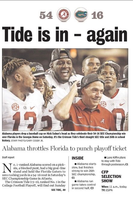 """Tide is in - again"" SEC Championship Newspaper Headlines - The Tuscaloosa News - Alabama dominates Florida 54 - 16 to win a 3rd straight SEC Championship."