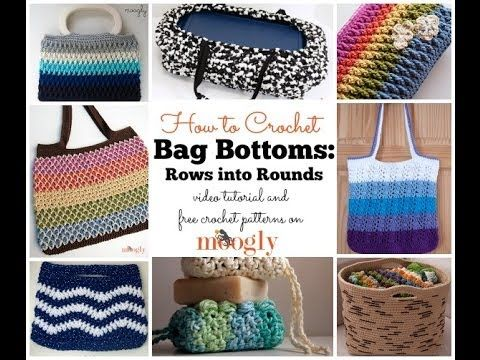 How to Crochet: Bag Bottoms: Rows to Rounds video   she has mulitple tut's - usually R and L handed!