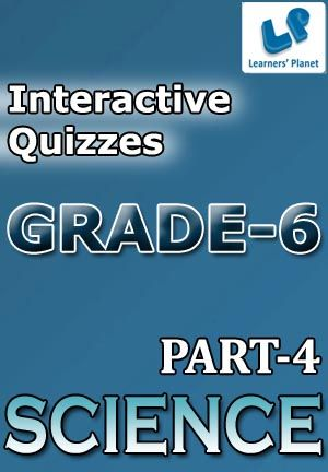 6-SCIENCE-PART-4 Interactive quizzes & worksheets on Measurement & motion, Motion and Separation of substances for grade-6 CBSE Science students. Total Questions : 230+ Pattern of questions : Multiple Choice Questions   PRICE :- RS.61.00