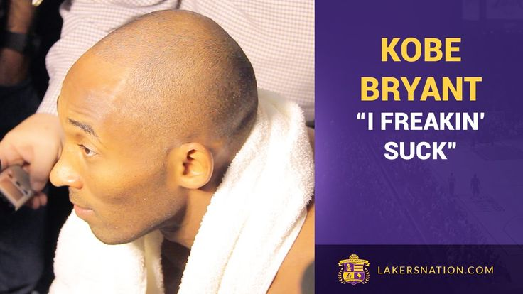 Kobe Bryant Self-Assessing: 'I Freaking Suck'