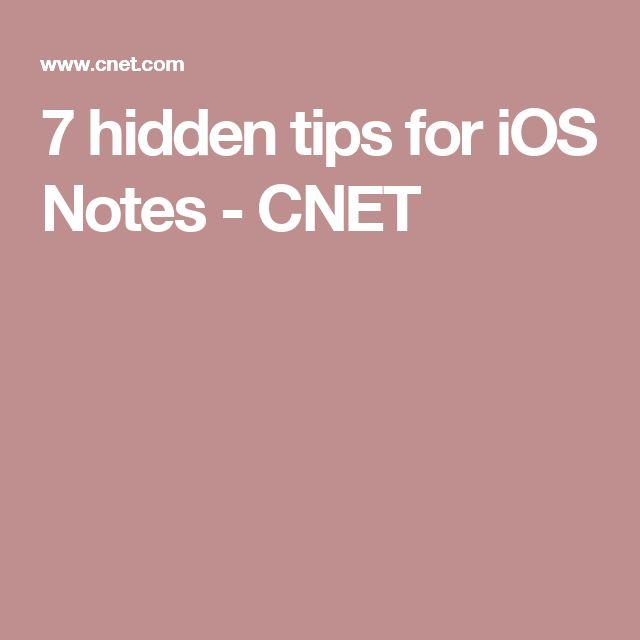 7 hidden tips for iOS Notes - CNET
