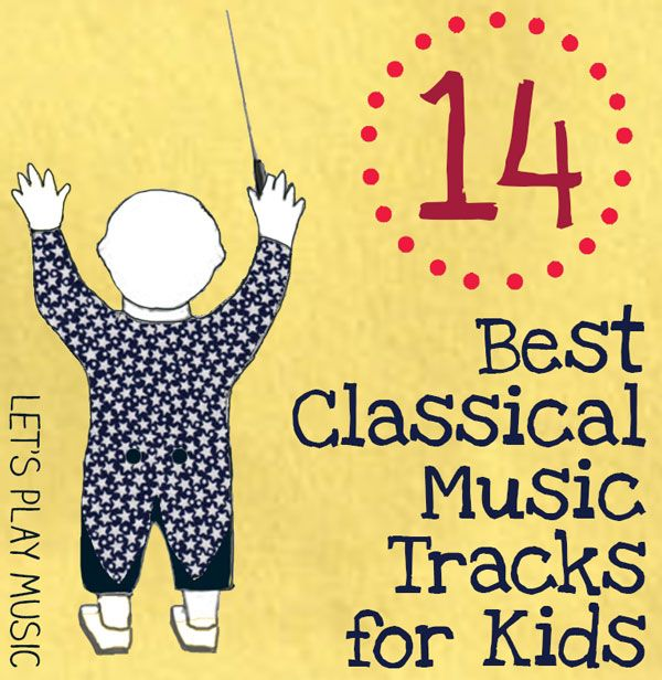 Best Classical Music Tracks for Kids - links to youtube playlist