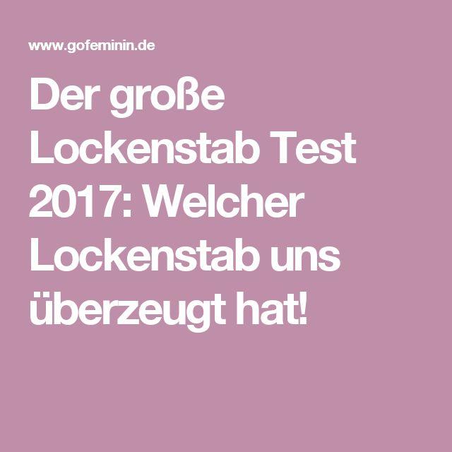 Der große Lockenstab Test 2017: Welcher Lockenstab uns überzeugt hat!