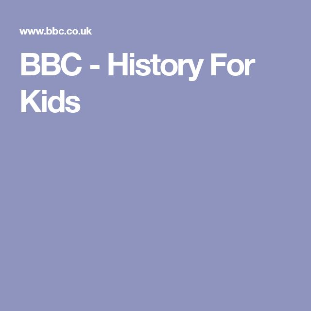 BBC - History For Kids