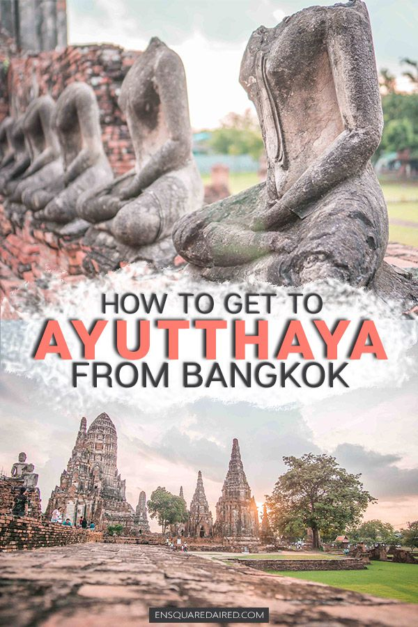 fb53189af7fbed2daad850935191e5da - How Do I Get From Bangkok To Ayutthaya By Train