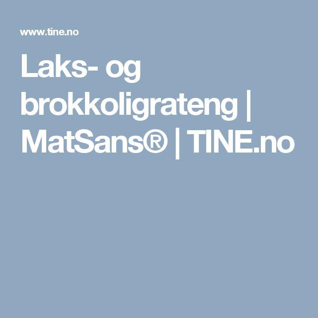 Laks- og brokkoligrateng | MatSans® | TINE.no