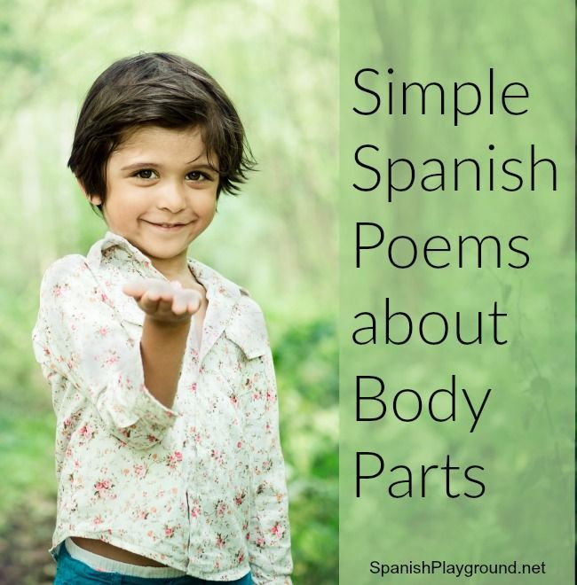 Poems about body parts help kids learn Spanish vocabulary and pronunciation. 3 easy poems in Spanish - just add gestures!