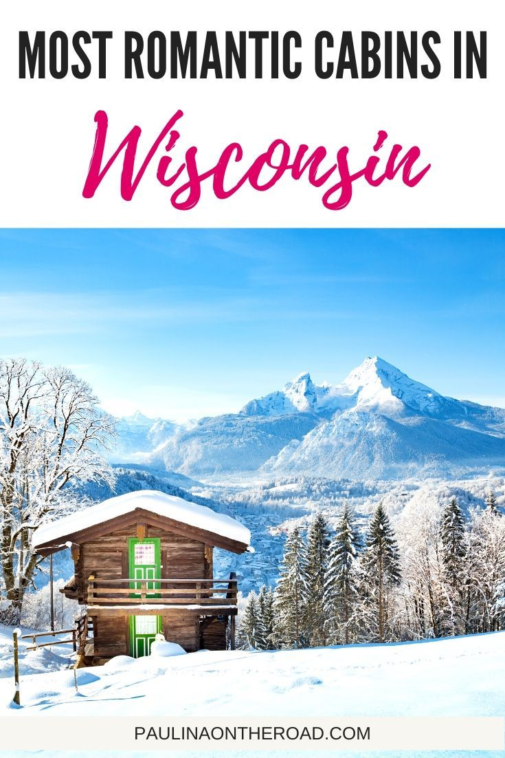 The 20 Most Romantic Cabins In Wisconsin In 2020 Romantic