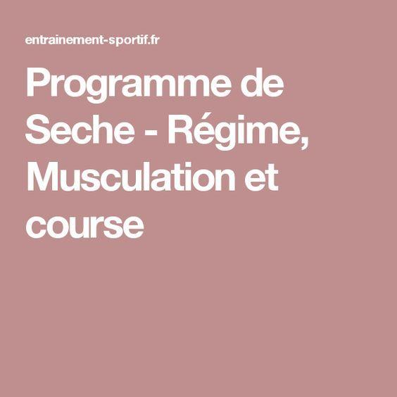 Programme de Seche - Régime, Musculation et course