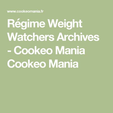 Régime Weight Watchers Archives - Cookeo Mania Cookeo Mania