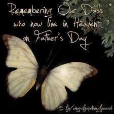Image result for happy fathers day to daddy in heaven