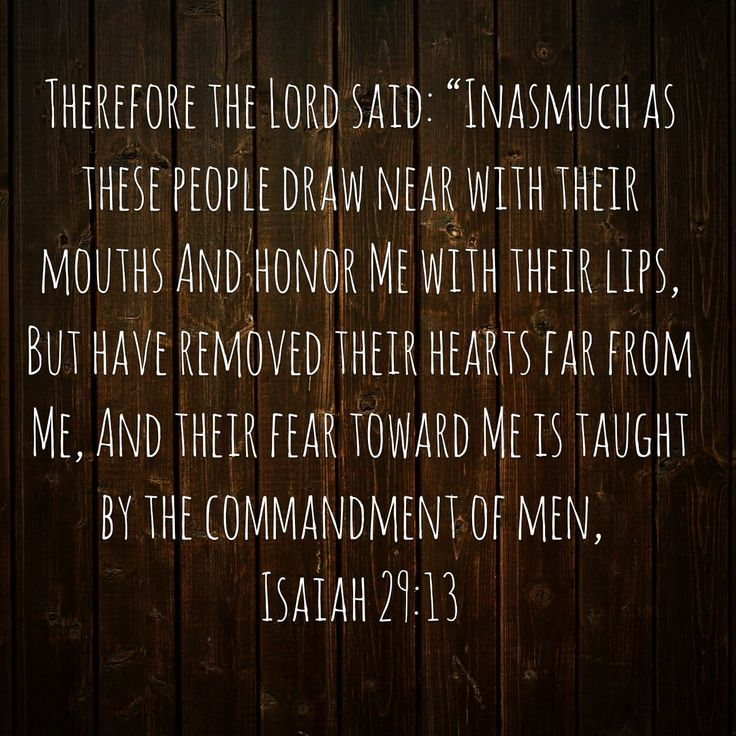 Isaiah 29:13 #Isaiah29 #verseoftheday #youversion
