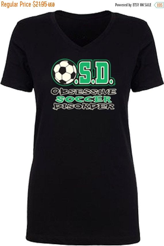 Blowout Sale Women's Funny T-shirt Sports V-Neck OSD Obsessive Soccer Mom Soccer Disorder Soccer Mom shirt by KDTSHIRTCOMPANY on Etsy