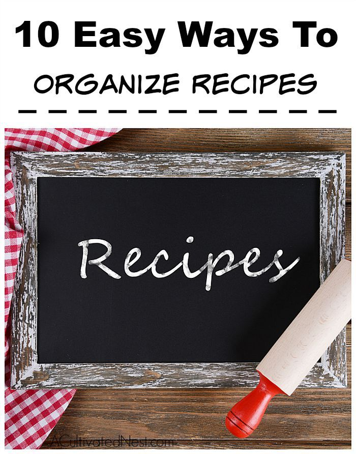 10 Easy Ways to Organize Your Recipes