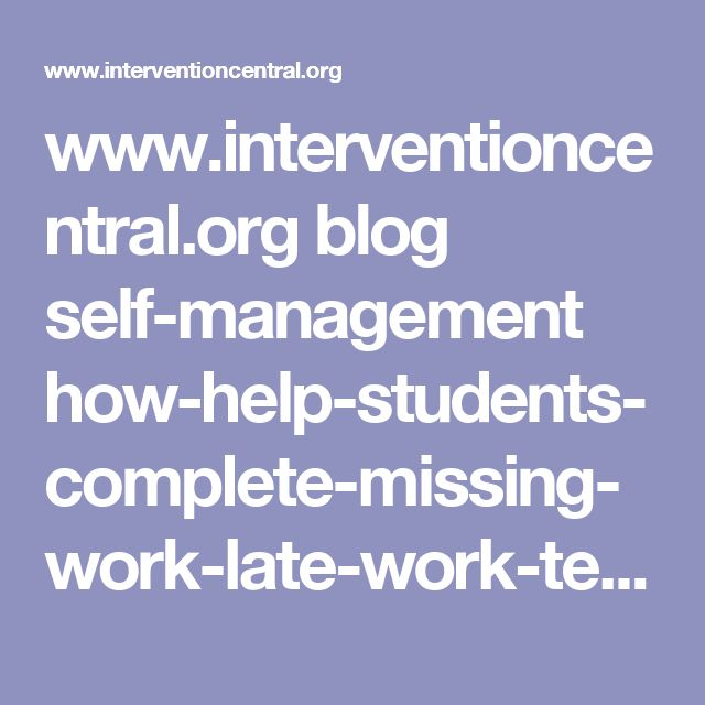 www.interventioncentral.org blog self-management how-help-students-complete-missing-work-late-work-teacher-student-conference