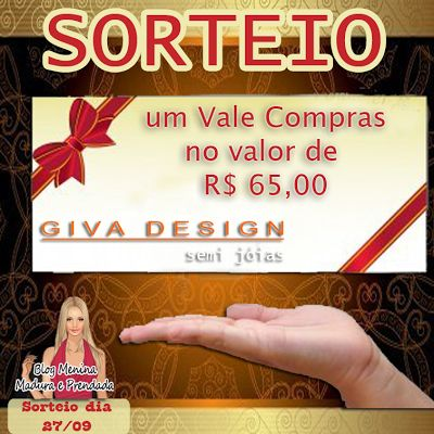 #  O Blog Menina  Madura e Prendada e a Giva Design sortearão um vale compras de R$65,00.