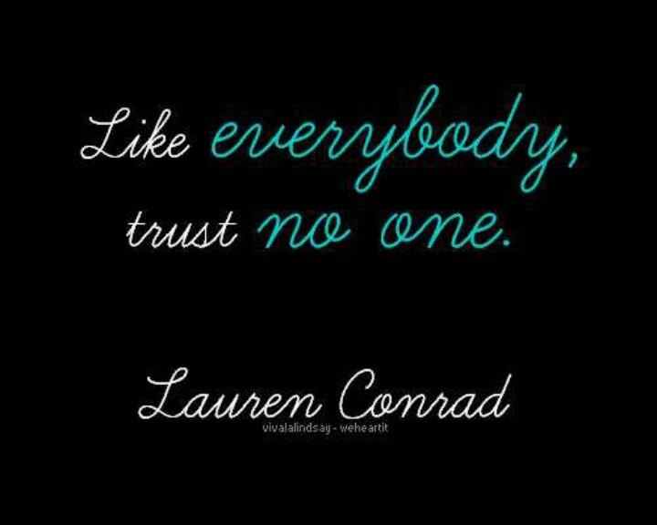 Best 25+ Trust No One Quotes Ideas On Pinterest
